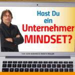 Hast du ein Unternehmer-Mindset?